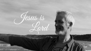 David-Maby-Jesus-is-Lord