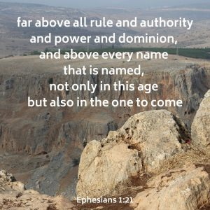 far above all rule and authority and power and dominion, and above every name that is named