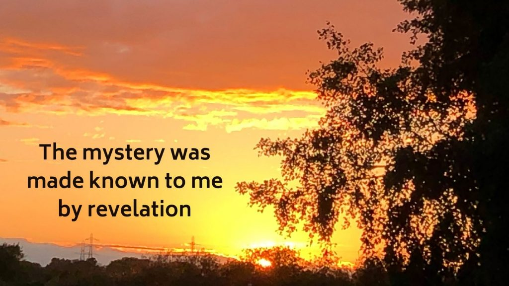 how the mystery was made known to me by revelation